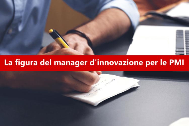 La figura del manager d'innovazione per le aziende italiane