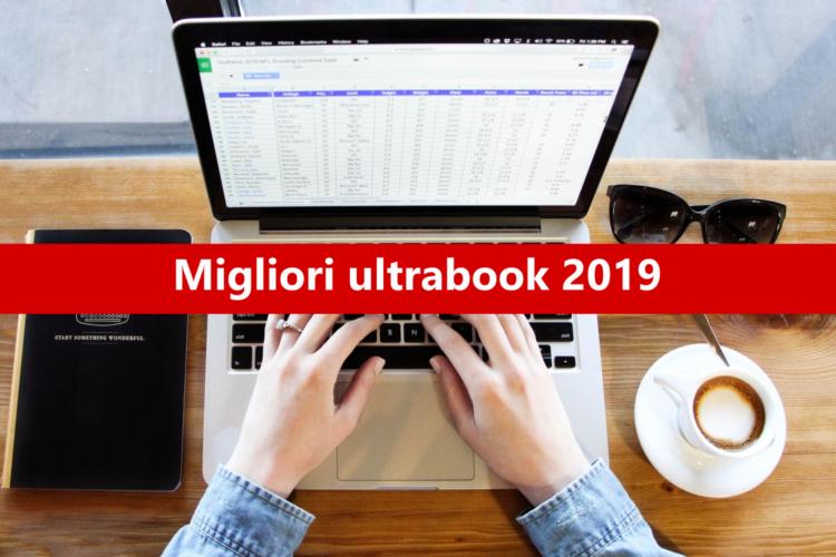 Migliori ultrabook: i migliori notebook del 2019-01-21