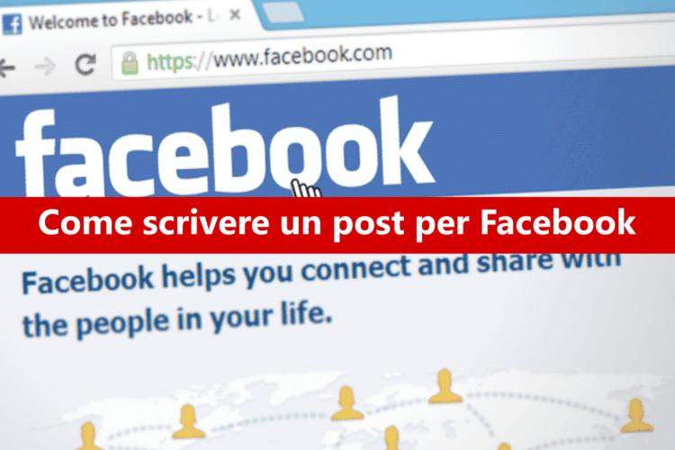 Come scrivere un post per Facebook?