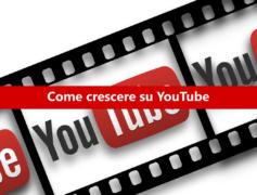 10 modi per sapere come crescere su YouTube